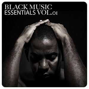 Black Music Essentials Vol 1